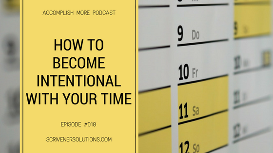 How To Become Intentional With Your Schedule